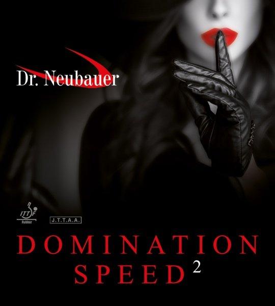 Dr. Neubauer Domination Speed
